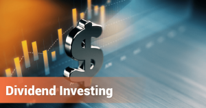 What Is Dividend Investing?